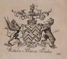 1779 ANTIQUE PRINT ~ Watson ~ Family Crest Armoiries Baron sondes