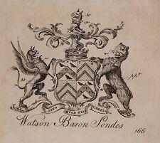 1779 ANTIQUE PRINT ~ WATSON ~ FAMILY CREST COAT OF ARMS BARON SONDES