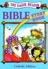 The Eager Reader Bible Storybook by Kenneth N. Taylor (1994, Hardcover)