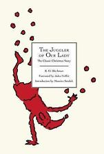 The Juggler of Our Lady: The Classic Christmas Story New, Ships Free