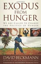 Exodus from Hunger: We Are Called to Change the Po