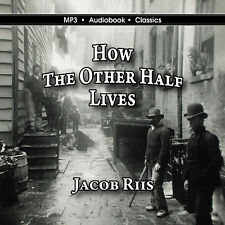 How the Other Half Lives - Unabridged MP3 CD Audiobook in CD jacket