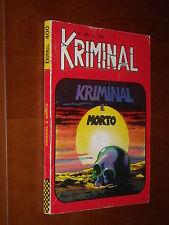 KRIMINAL n. 400 - KRIMINAL E' MORTO - QS/EDICOLA - Bunker & Romanini - mar. 1973