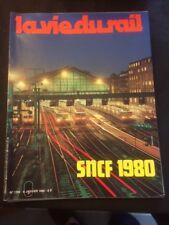 La vie du rail n°1724 du 6/01/1980 SNCF 1980