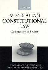 Australian Constitutional Law: Commentary and Cases by Ratnapala et al
