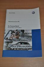 Selbststudienprogramm SSP 450 VW Der Touareg Hybrid Konstruktion Funktion