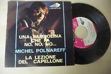 """MICHEL POLNAREFF""""UNA BAMBOLINA CHE FA NO-disco 45 giri AZ It 1967"""""""