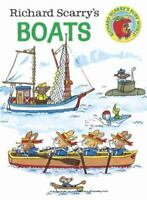 Richard Scarry's Boats by Richard Scarry (2015, Board Book)