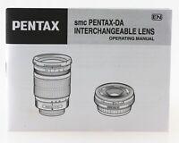 Anleitung Pentax SMC Pentax-DA da D A Interchangeable Lens Operating Manual