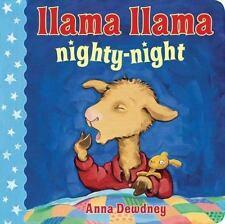 Llama Llama: Llama Llama Nighty-Night by Anna Dewdney (2012, Board Book)
