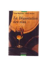 la degustation des vins - yves Meunier et Alain Rosier - collection nathan -