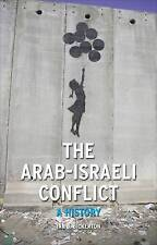 The Arab-Israeli Conflict: A History by Ian J. Bickerton (Paperback, 2009)