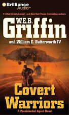 Presidential Agent: Covert Warriors 7 by W. E. B. Griffin and William E., IV...