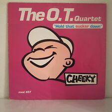 "The O.T. Quartet – Hold That Sucker Down (Vinyl, 12"", Maxi 33 Tours)"