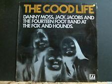 DANNY MOSS, JACK JACOBS & FOURTEEN FOOT BAND  Good Life LP British Jazz 1969