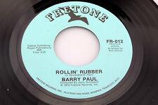 Barry Paul : Rollin'Rubber / Sweet Pájaro de Juventud [Unplayed Copy ]