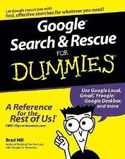Google Search and Rescue for Dummies by Brad Hill (2005, Paperback)