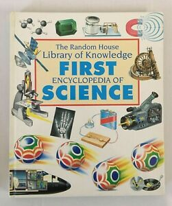 FIRST ENCYCLOPEDIA OF SCIENCE The Random House Library of Knowledge Brian Ford