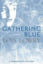 Gathering Blue by Lowry, Lois