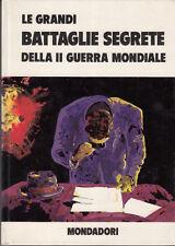 LIBRO BOSCHESI LE GRANDI BATTAGLIE SEGRETE DELLA II GUERRA MONDIALE