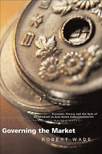 Governing the Market: Economic Theory and the Role of Government in-ExLibrary