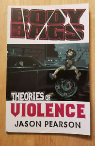 BODY BAGS: THEORIES OF VIOLENCE VOL 2~ IMAGE TPB **