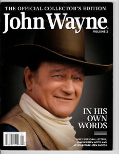 The Official Collector's Edition John Wayne Volume 2 In His Own Words 2015