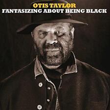Otis Taylor - Fantasizing About Being Black (NEW CD)