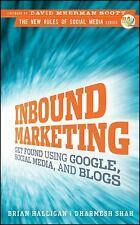 Inbound Marketing: Get Found .. 9780470499313 by Halligan, Brian, Shah, Dharmesh