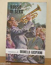 Rosso di Sera - Brunella Gasperini - Prima edizione Rizzoli 1964