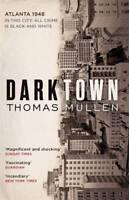 Darktown, Mullen, Thomas, New