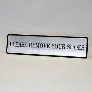 """PLEASE REMOVE YOUR SHOES Engraved Home,Store Plastic Sign 1.5""""x 6"""""""