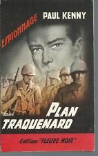Plan traquenard.Paul KENNY.Fleuve Noir Espionnage 136  Z35