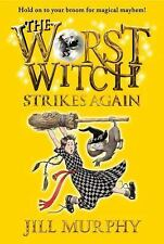 The Worst Witch Strikes Again by Jill Murphy (2014, Paperback)