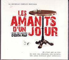 2 CD DIGIPACK LES AMANTS D'UN JOUR AVEC LES SUCCÈS D'EDITH PIAF COMÉDIE MUSICALE