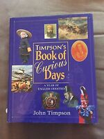 """1996 """"TIMPSON'S BOOK OF CURIOUS DAYS"""" LARGE ILLUSTRATED HARDBACK BOOK"""