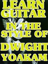 Dwight Yoakam Style Lead & Rhythm Guitar Lessons DVD Pete Anderson Licks Chops