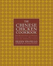 THE CHINESE CHICKEN COOKBOOK 100 Easy-To-Prepare Authentic Recipes YIN-FEI LO