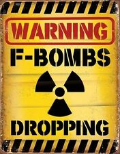 A3 Retro Warning Tin Metal Sign 'f-bombs Dropping' 41x32cm Vintage LOOK