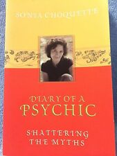 SONIA CHOQUETTE   DIARY OF  PSYCHIC  (SHATTERING THE MYTHS) BOOK