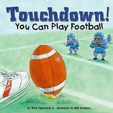 Touchdown!: You Can Play Football (Game Day)-ExLibrary