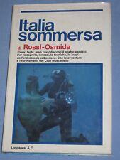 ITALIA SOMMERSA - Gabriele Rossi Osmida - Longanesi   (G4)