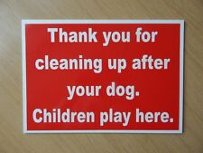 Thank you for cleaning up after your dog Sign.  Plastic Sign.  (BL-163)