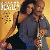 Walter Beasley - Wont You Let Me Love You? [CD]