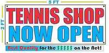 Tennis Shop Now Open Banner Sign New 2X5