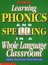 Learning Phonics and Spelling in a Whole Language Classroom (Grades-ExLibrary
