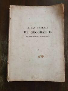 ANCIEN ATLAS GÉNÉRAL DE GÉOGRAPHIE PHYSIQUE,POLITIQUE  ET HISTORIQUE 1853