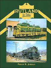 Rutland In Color / Trains / Railroad
