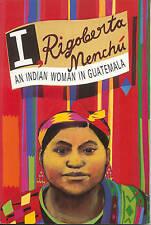 I, Rigoberta Menchu: An Indian Woman in Guatemala, Rigoberta Menchu, Very Good