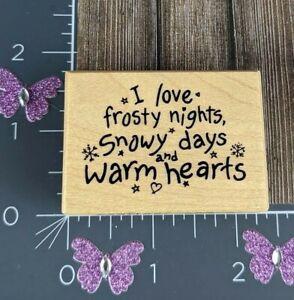 PSX Designs Rubber Stamp I Love Frosty Nights Snowy Days Warm Hearts C-3064 #U30